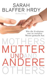 Hrdy und andere große Mütter